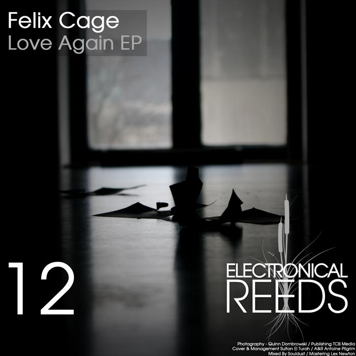 ER012 - Felix Cage - Love Again EP