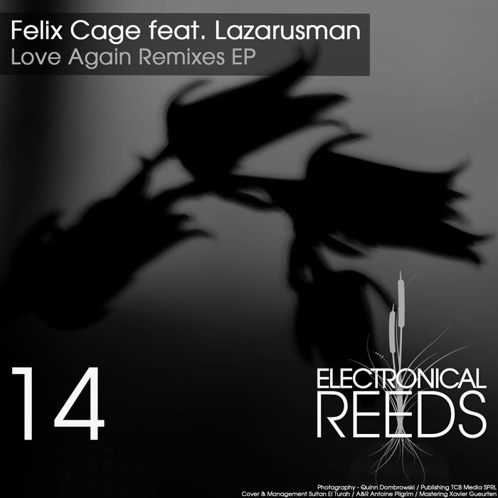 ER014 - Felix Cage feat. Lazarusman - Love Again Remixes EP (incl. Marcin Czubala, Marquez Ill, Max Duke, Kreiss & GFP, Souldust)