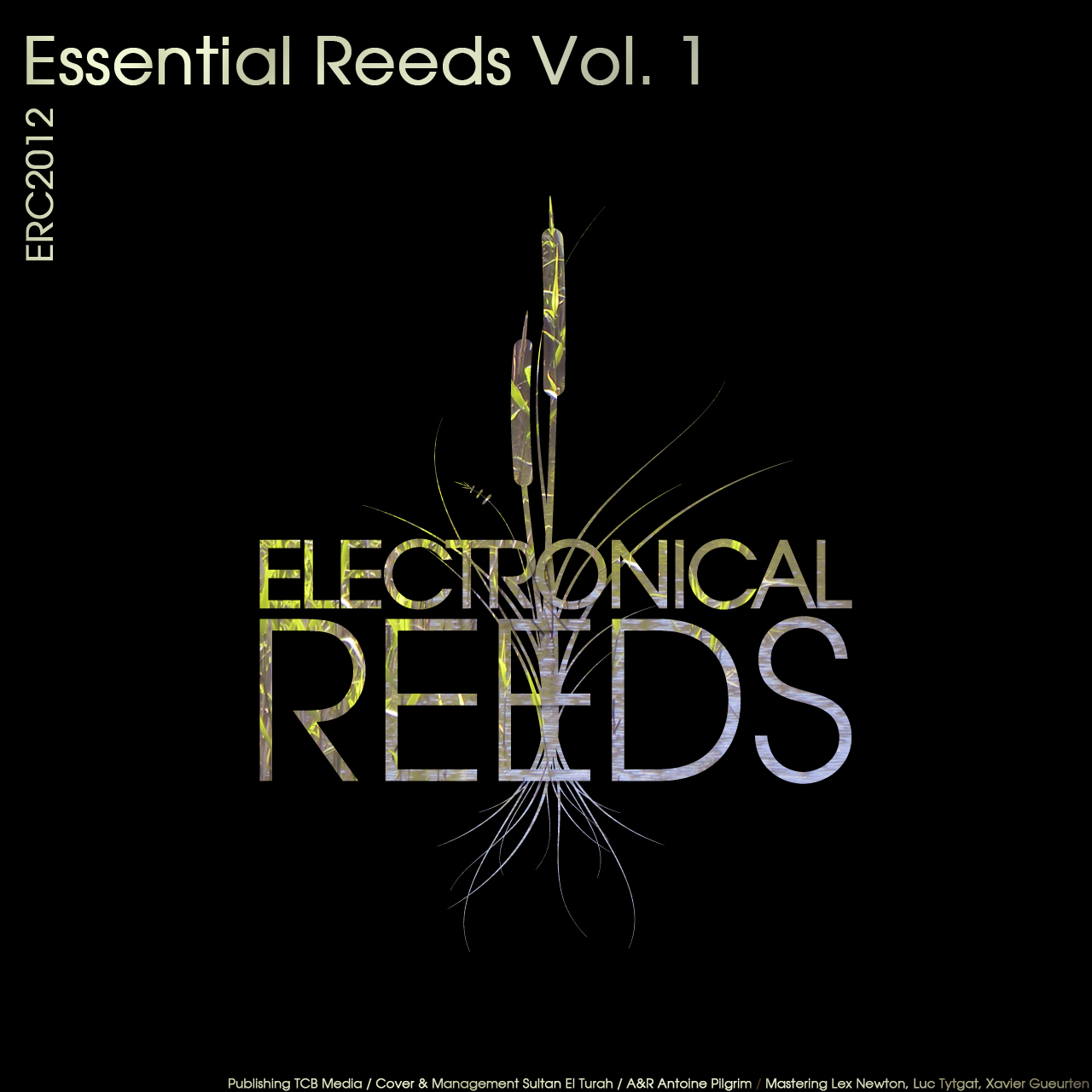 ERC2012 - Essential Reeds Vol. 1 - Electronical Reeds