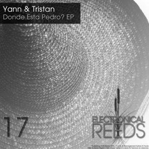 Yann & Tristan – Donde Esta Pedro? EP
