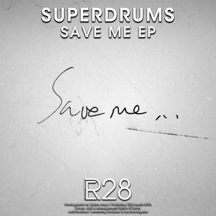 Superdrums – Save Me EP