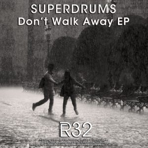 Superdrums – Don't Walk Away EP