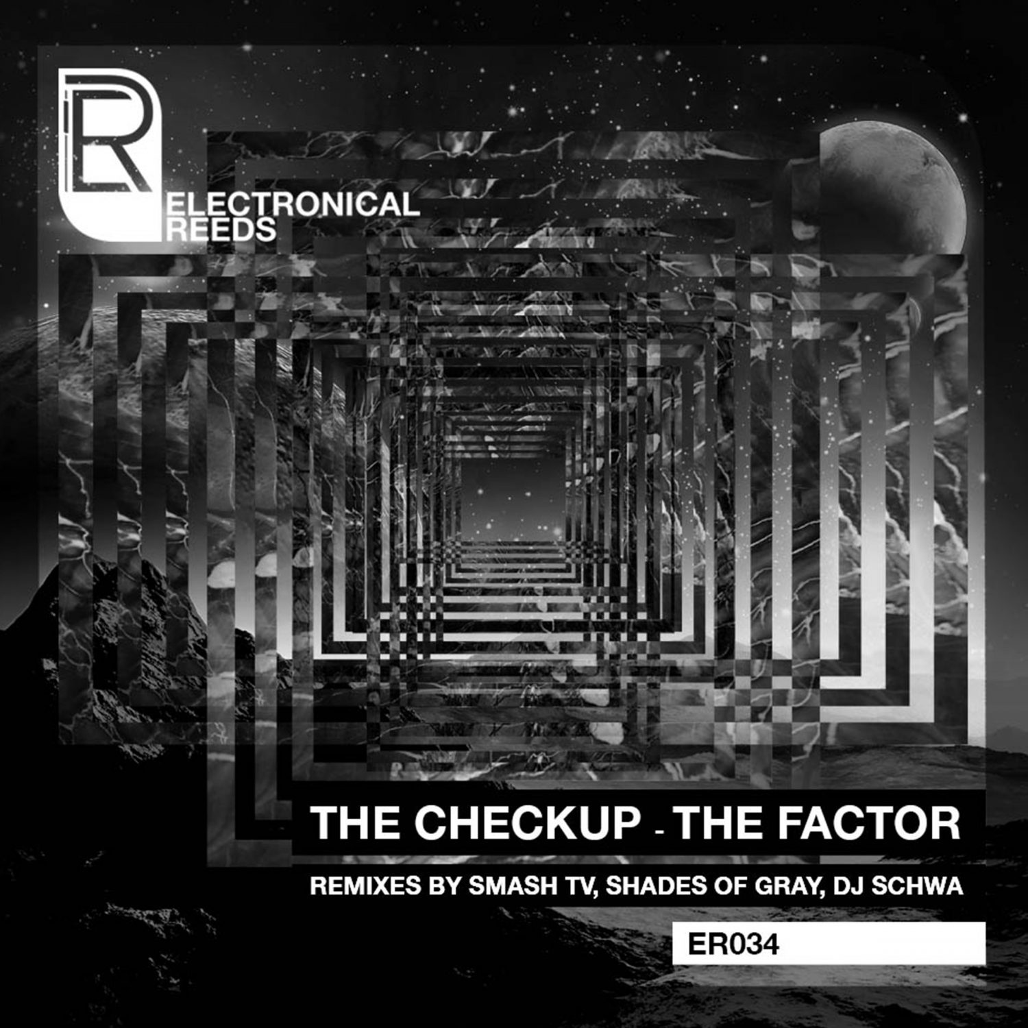 ER034 - The Checkup - The Factor (incl. Smash TV, Shades Of Gray Remix) - Electronical Reeds