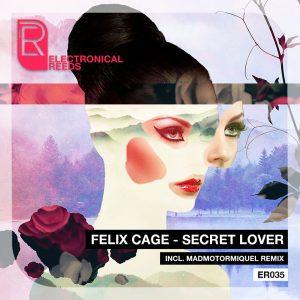 Felix Cage – Secret Lover