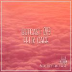 Felix Cage podcast for MotherBot Records