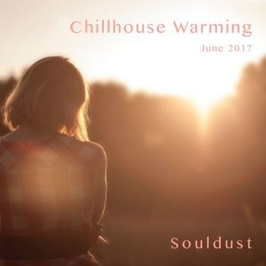 Chillhouse Warming – June 2017