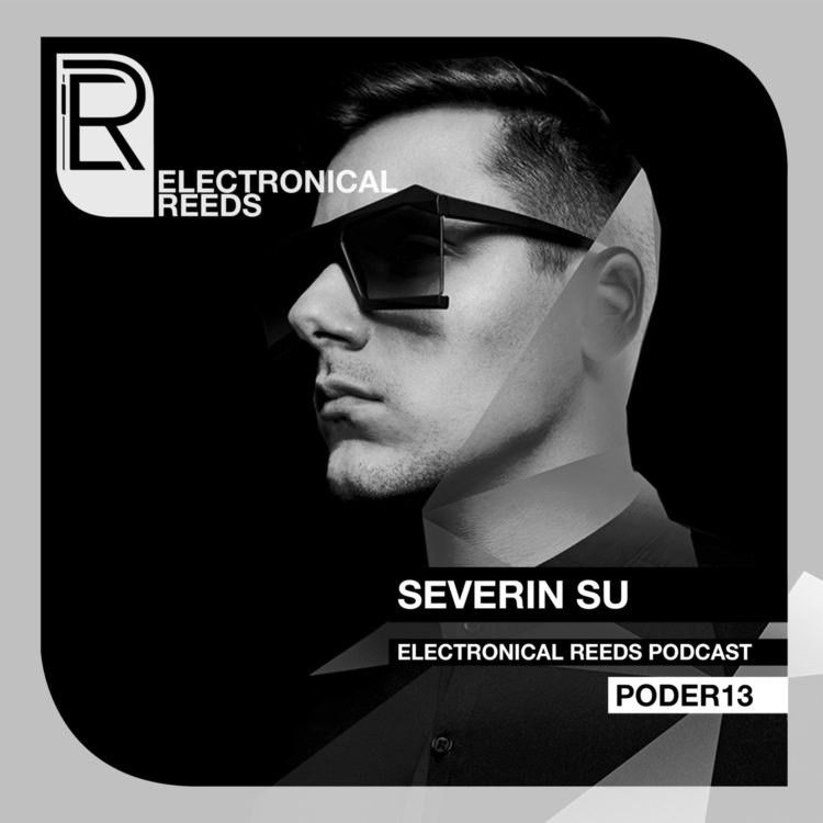 Severin Su – Electronical Reeds Podcast #13