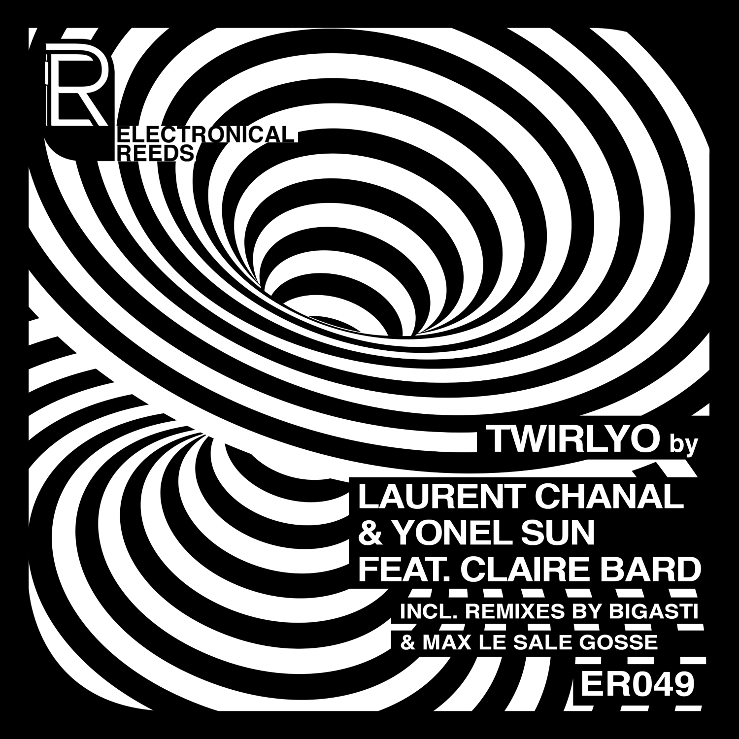 ER049 - Laurent Chanal & Yonel Sun - Twirlyo [feat. Claire Bard] EP